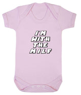Im With The MILF Babygrow - Badass Babies - 4