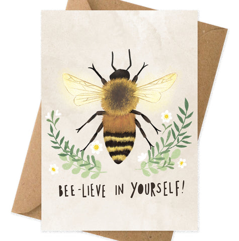 Bee-lieve in yourself card A6