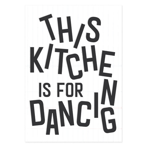 this kitchen is for dancing print A4 and A3 by Onneke