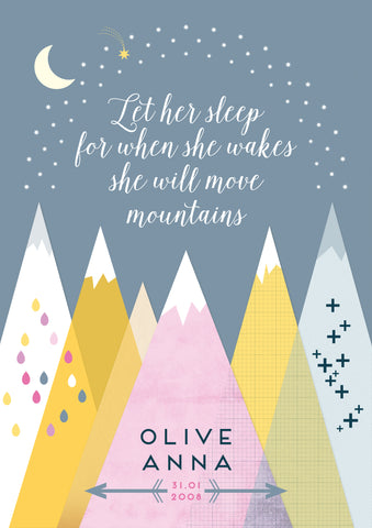 Let him / her sleep for when he / she wakes he / she will move mountains personalised print