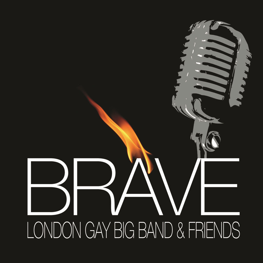 London Gay Big Band - Brave