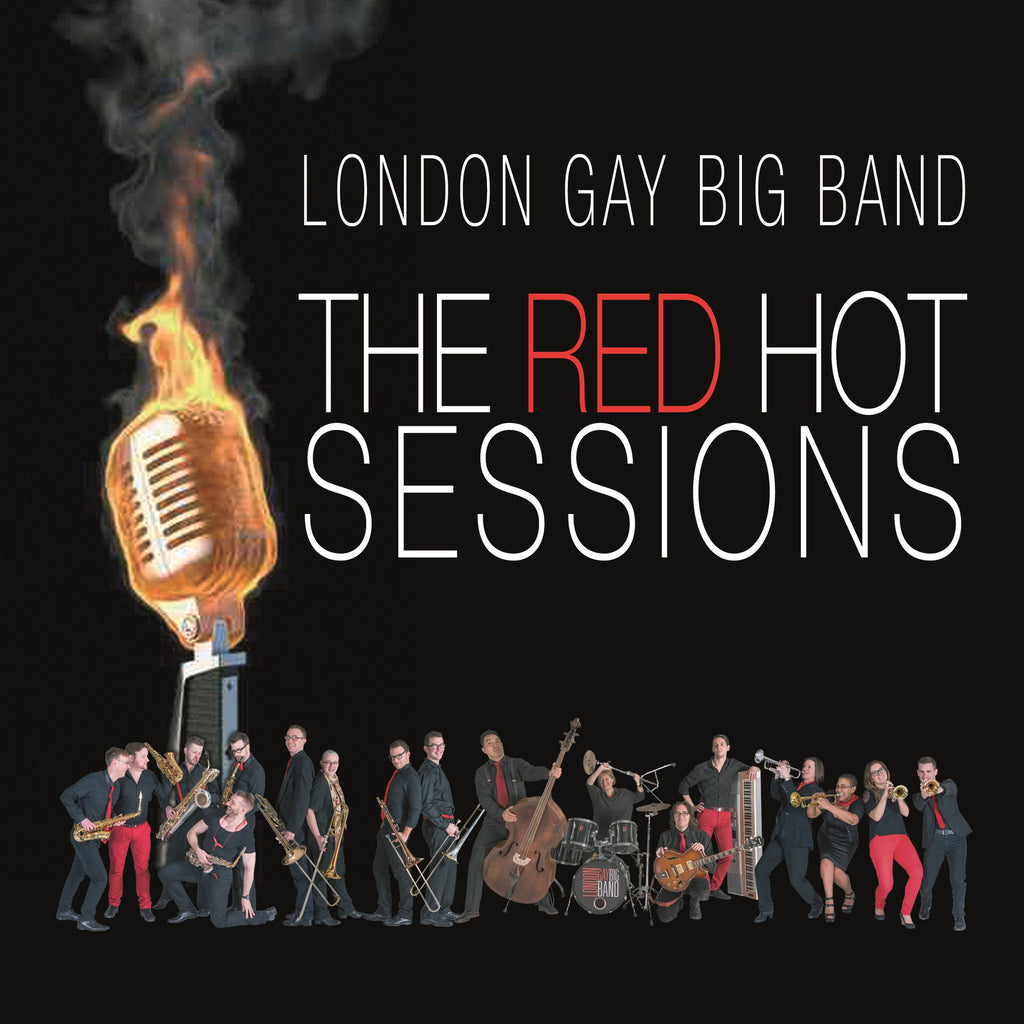 London Gay Big Band - The Red Hot Sessions