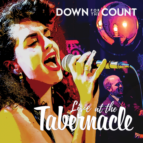 Down for the Count - Live at the Tabernacle (2018)