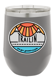 TRAILin Take Real Awareness In Living Wine Tumbler
