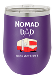 Nomad Dad Wine Tumbler for Those Who Love Camping Outdoors