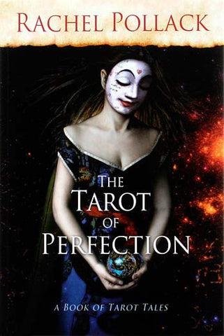 The Tarot of Perfection — a book of Tarot tales by Rachel Pollack - Baba Store