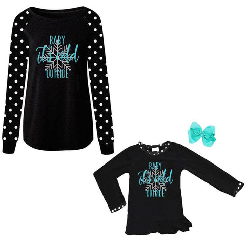Baby Its Cold Outside Shirt Black Polka Snowflake Mommy Me