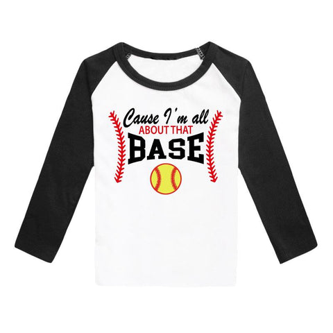 Cause Im All About That Base Softball Shirt Raglan Black Mommy Me