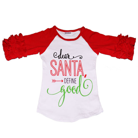 Dear Santa Define Good Red White Raglan Shirt