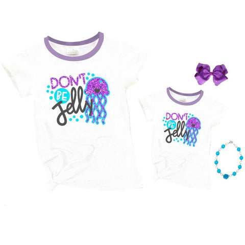 Dont Be Jelly Shirt Lavender Mommy And Me