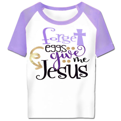Forget Eggs Give Me Jesus Purple Shirt