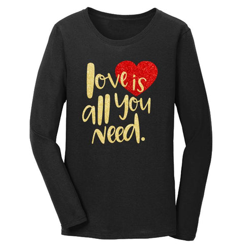 Love Is All You Need Shirt Mommy Me Black