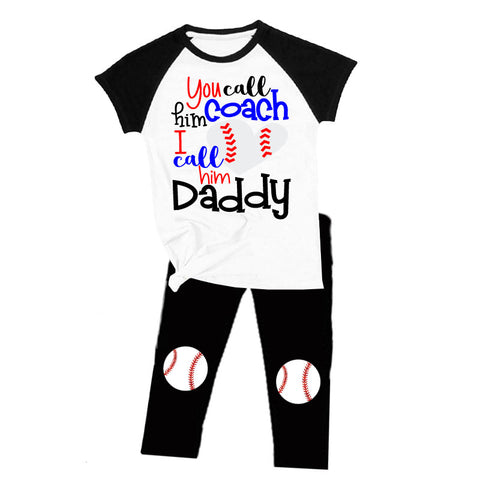You Call Him Coach I Call Him Daddy Baseball Outfit Raglan Top And Pants