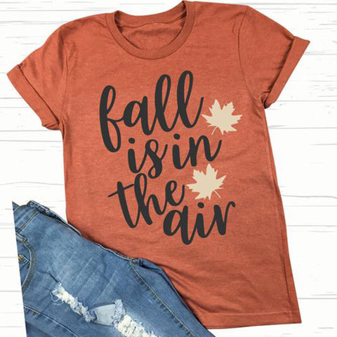 Fall Is In The Air Leaves Burnt Orange Shirt Adult