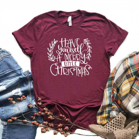Burgundy Have Yourself A Merry Little Christmas Shirt Adult