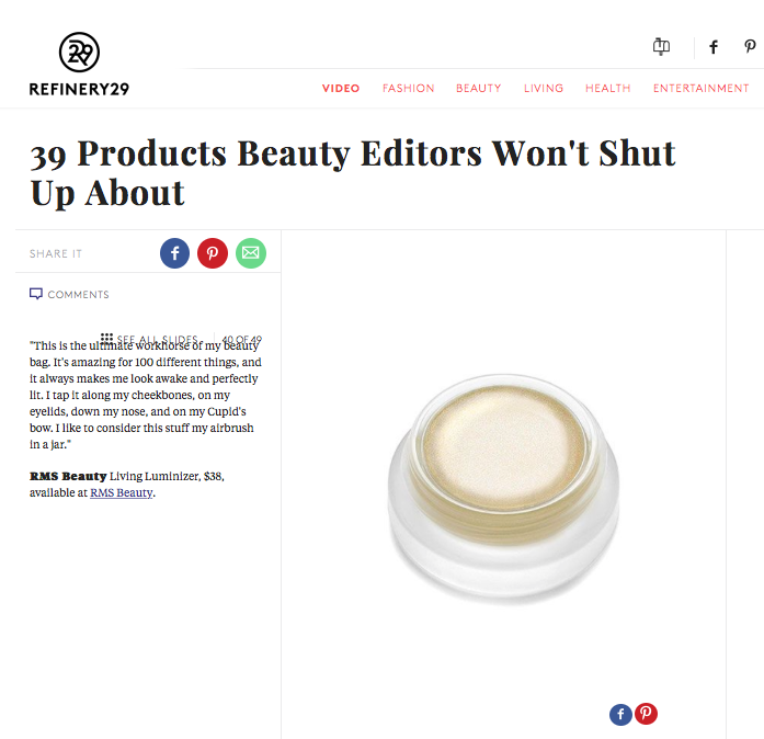 August 2015 Refinery29 featuring RMS Beauty Living Luminizer cream highlighter