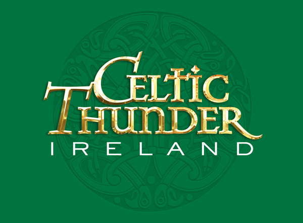 "Celtic Thunder ""IRELAND"""