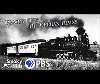 Placing Out: The Orphan Trains