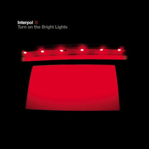 Turn on the Bright Lights LP