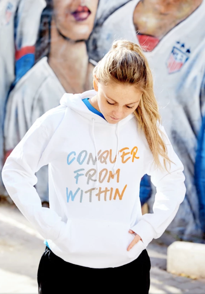 SoccerGrlProbs Conquer from within hoodie