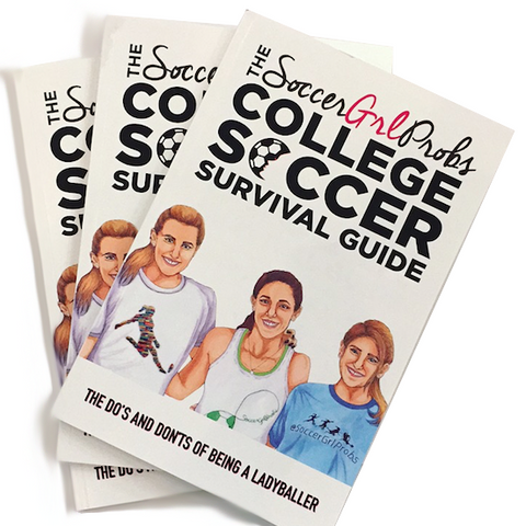 The SoccerGrlProbs Survival Guide To Playing College Soccer