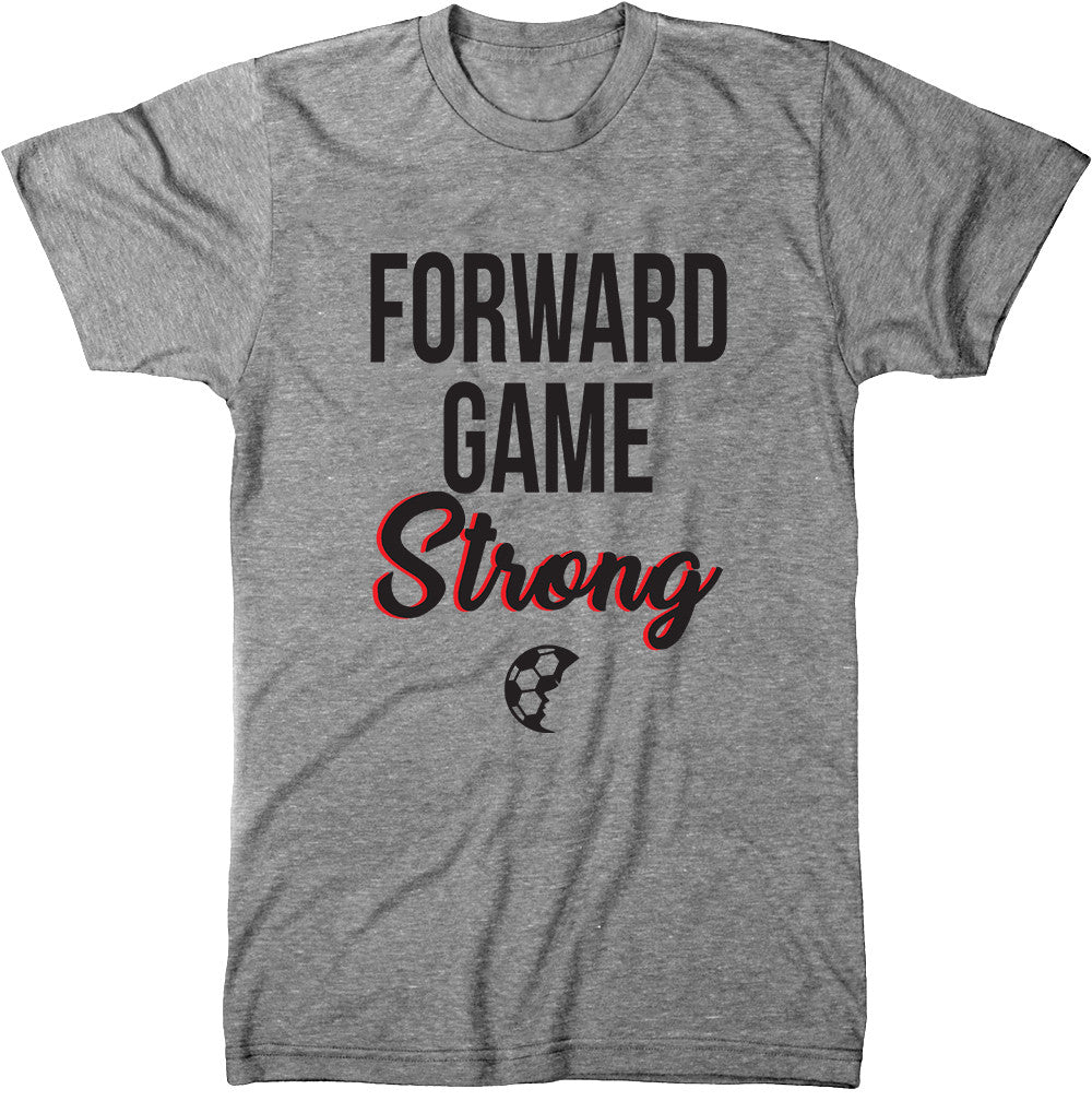 Forward Game Strong T-Shirt