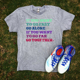 Go Far Together T-Shirt - soccergrlprobs