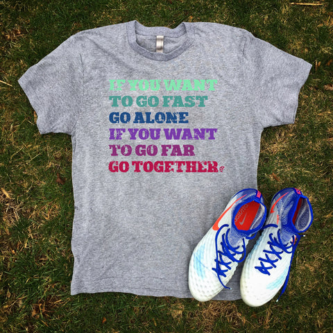 Go Far Together T-Shirt