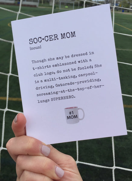 Soccer Mom Definition Mother's Day Card - soccergrlprobs