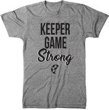 Keeper Game Strong T-Shirt - soccergrlprobs