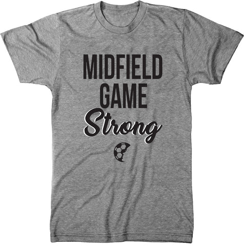 Midfield Game Strong T-Shirt