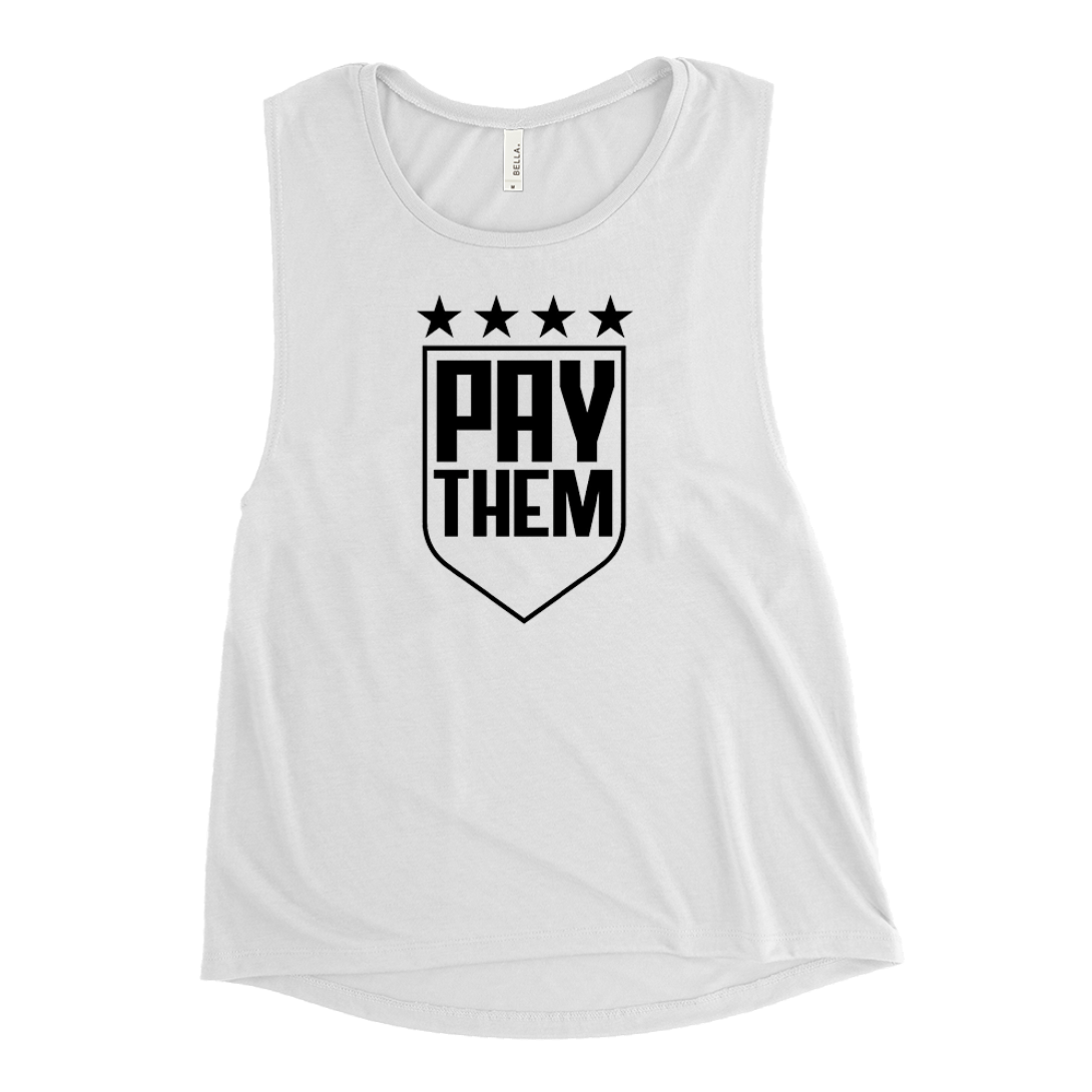 PAY THEM Muscle Tank