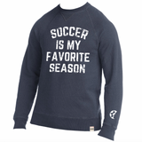 soccer is my favorite season Hanes soft crewneck sweatshirt by soccer girl probs