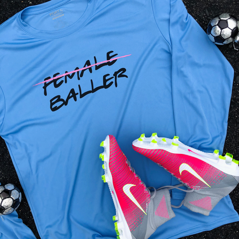 FEMALE BALLER Long Sleeve Performance Shirt