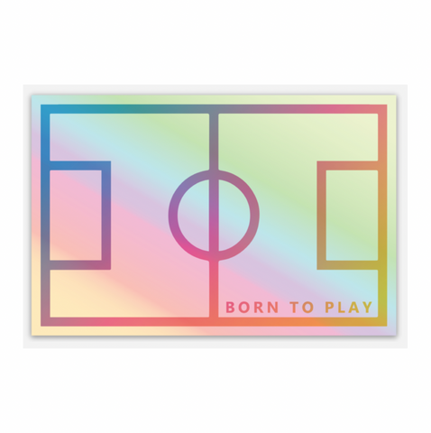 Born To Play Holographic Sticker
