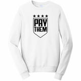 white crewneck sweatshirt with pay them imprint in black by soccergrlprobs