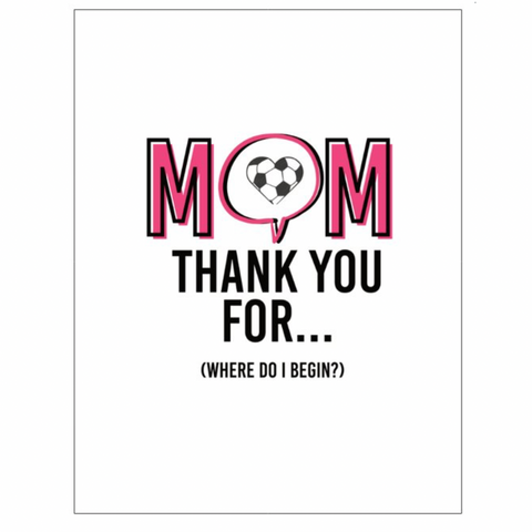 Thank You For Everything, Mom Card
