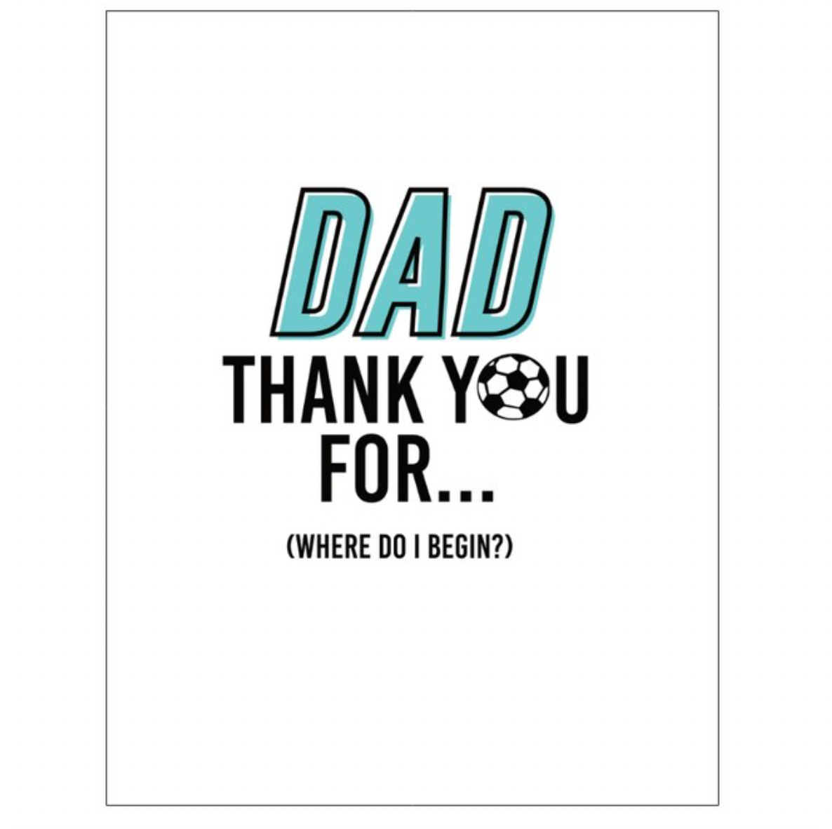 Thank You For Everything, Dad Card