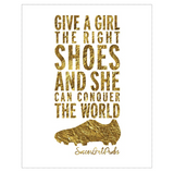 "Give A Girl The Right Shoes Poster 16"" x 20"" - soccergrlprobs"