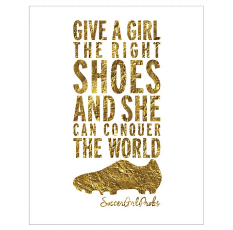 Give A Girl The Right Shoes Poster 16