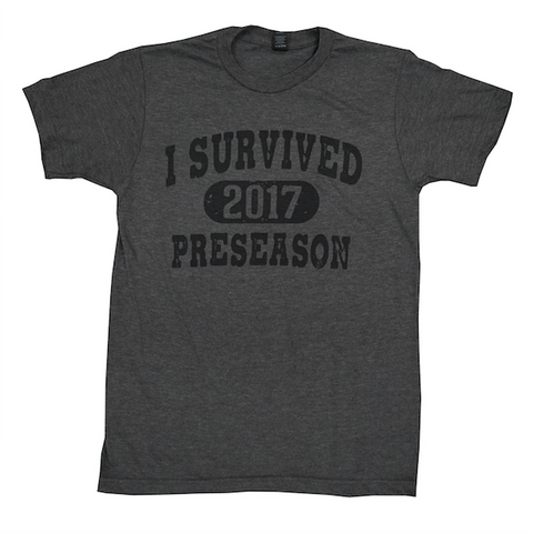I Survived Preseason 2017 T-Shirt