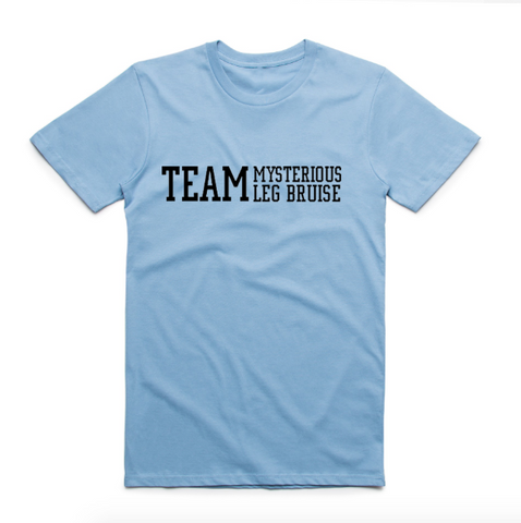 Team Mysterious Leg Bruise T-Shirt