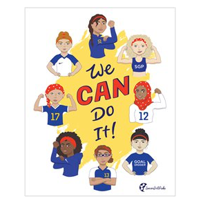 "We Can Do It Poster 16"" x 20"" - soccergrlprobs"