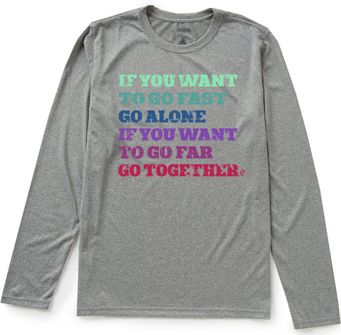 Go Far Together Performance Long Sleeve