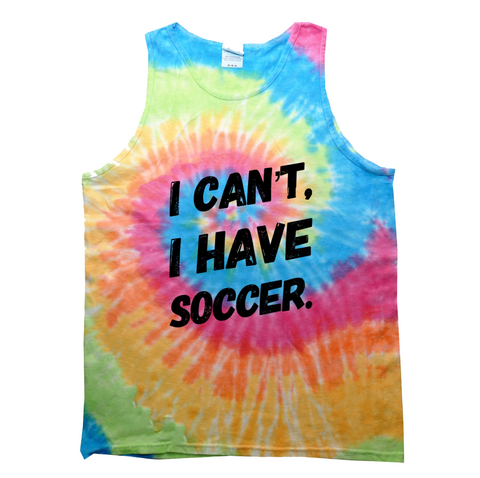 I Can't I Have Soccer Tie Dye Tank Top