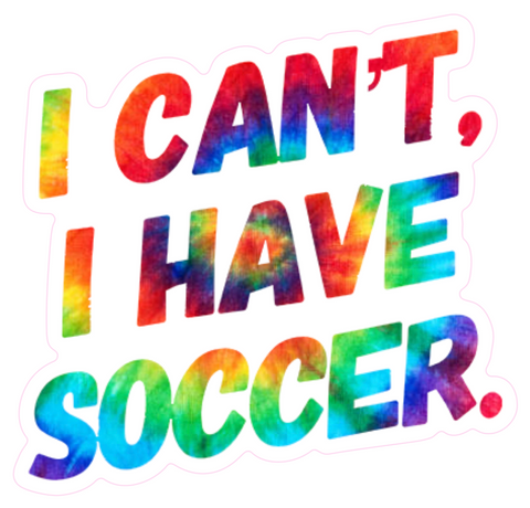 I Can't I Have Soccer Sticker
