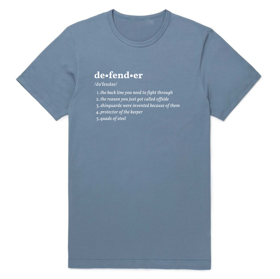 Defender Definition T-Shirt - soccergrlprobs