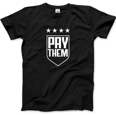 PAY THEM T-shirt