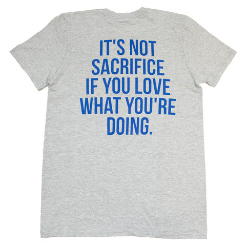 It's Not Sacrifice Multicolor Design T-Shirt