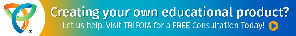 Creating your own educational product? Visit Trifoia for a free consultation.